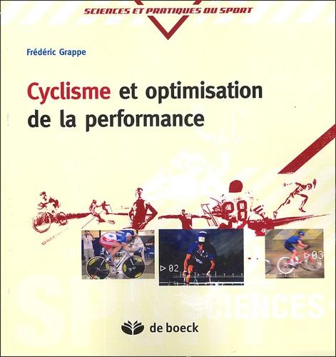 Frédéric Grappe - Cyclisme et optimisation de la performance - Sciences et méthodologie de l'entraînement.