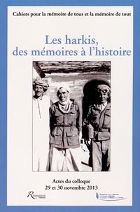 Frédéric Grasset et Thierry Noulens - Les harkis, des mémoires à l'histoire.