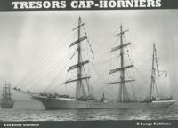Frédéric Grellier - Trésors cap-horniers - Trésors & inédits photographiques des grands voiliers cap-horniers français.