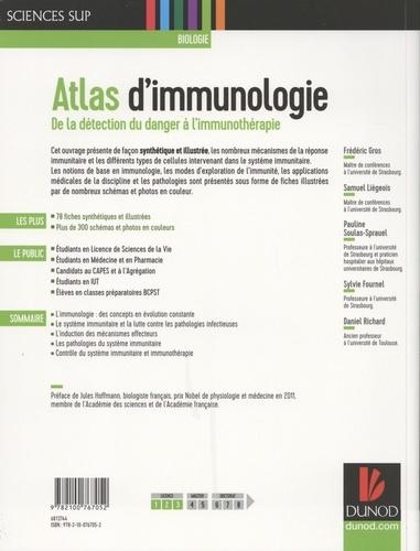 Atlas d'immunologie. De la détection du danger à l'immunothérapie