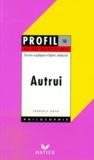 Frédéric Gros - Autrui - Textes expliqués, sujets analysés, glossaire.
