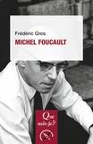Frédéric Gros - Michel Foucault.