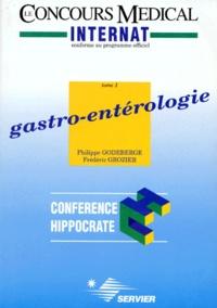 Frédéric Grozier et Philippe Godeberge - GASTRO-ENTEROLOGIE. - Tome 1.