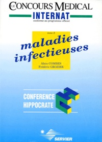 Frédéric Grozier et Alain Combes - MALADIE INFECTUEUSES. - Tome 2.
