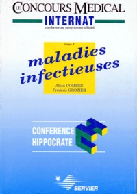 Frédéric Grozier et Alain Combes - MALADIES INFECTUEUSES. - Tome 1.