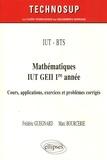 Frédéric Guegnard et Marc Bourcerie - Mathématiques IUT GEII 1re année - Cours, applications exercices et problèmes corrigés.