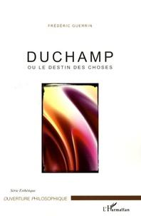 Accentsonline.fr Duchamp ou le destin des choses Image