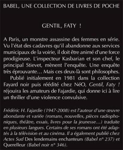 Gentil, Faty !
