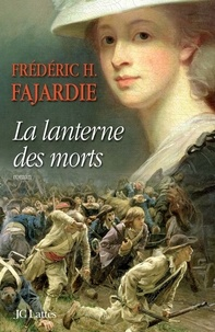 Frédéric H. Fajardie - La lanterne des morts.
