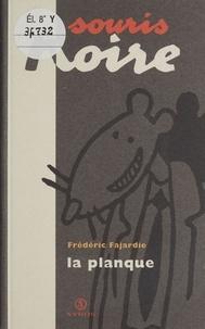 Frédéric H. Fajardie - La planque.
