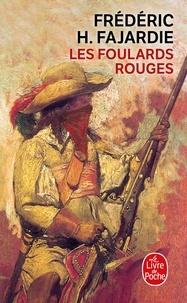 Frédéric H. Fajardie - Les Foulards rouges.