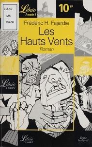 Frédéric H. Fajardie - Les Hauts Vents.