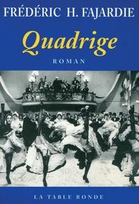 Frédéric H. Fajardie - Quadrige.