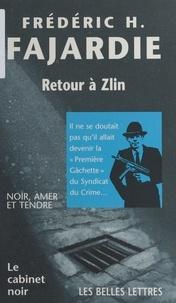 Frédéric H. Fajardie - Retour à Zlin.