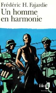 Frédéric H. Fajardie - Un Homme en harmonie.