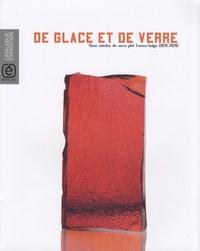 De glace et de verre - Deux siècles de verre plat franco-belge (1828-2028).pdf