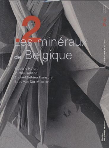 frédéric Hatert - Les minéraux de Belgique.