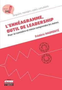 Frédéric Haumonté - L'ennéagramme, outil de leadership - Pour se connaître et mieux comprendre les autres.