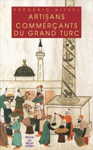 Artisants et commerçants du grand turc