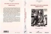 Frédéric Hitzel - Istanbul et les langues orientales - actes du colloque organise par l'ifea et l'inalco a l'occasion.