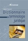 Frédéric Houbert - Dictionnaire de terminologie juridique anglais-français.