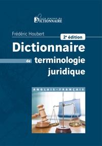 Frédéric Houbert - Dictionnaire de terminologie juridique.
