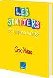 Frédéric Houllier et Jean-Marc Furgerot - Croc'Notes Cycle 3 - Chanter, c'est classe !. 3 CD audio