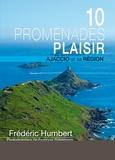 "Frédéric Humbert - 15 promenades ""plaisir"" : Ajaccio et sa région."