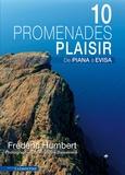 "Frédéric Humbert - 15 promenades ""plaisir"" de Piana à Evisa."