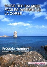 Frédéric Humbert - Balades faciles dans le Nord de la Corse.