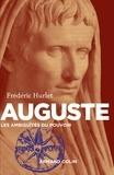 Frédéric Hurlet - Auguste, les ambiguïtés du pouvoir.
