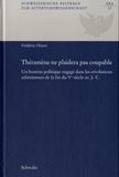 Frédéric Hurni - Théramène ne plaidera pas coupable - Un homme politique engagé dans les révolutions athéniennes de la fin du Ve siècle av. J.-C..