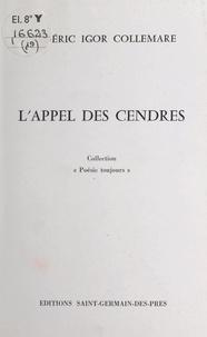Frédéric Igor Collemare - L'appel des cendres.