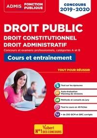 Droit public - Droit constitutionnel - Droit administratif - Concours 2019-2020 - Fonction publique - Catégories A et B.