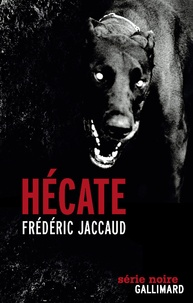 Frédéric Jaccaud - Hécate.