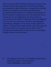 """Frédéric Jaccaud - Vagabondage - Pourquoi je lis """"la famille royale"""" de William T. Vollmann."""