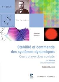 Frédéric Jean - Stabilité et commande des systèmes dynamiques - Cours et exercices corrigés.
