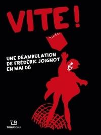 Vite! - Une déambulation de Frédéric Joignot en mai 68.pdf