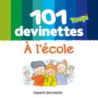 Téléchargez des livres gratuitement sur ipad 101 devinettes Youpi à l'école par Frédéric Joos