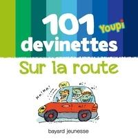 Frédéric Joos - Youpi, 101 devinettes - Sur la route.