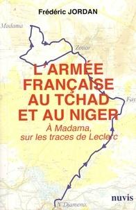 Galabria.be L'armée française au Tchad et au Niger - A Madama, sur les traces de Leclerc Image
