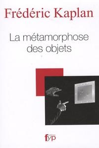 Frédéric Kaplan - La métamorphose des objets.