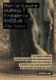 Frédéric Khodja et Marie-Laure Hurault - Au canal - L'ombre en partage.