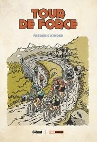 Frédéric Kinder - Tour de force NE.