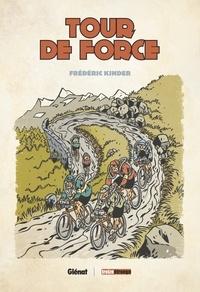 Frédéric Kinder - Tour de force.