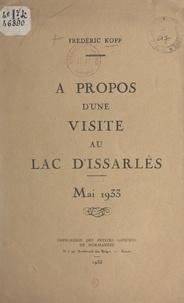 Frédéric Kopp - À propos d'une visite au lac d'Issarlès - Mai 1933.