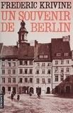 Frédéric Krivine - Un Souvenir de Berlin.