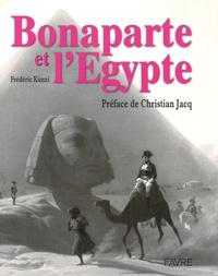 Frédéric Künzi - Bonaparte et l'Egypte.