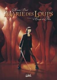 Frédéric L'Homme et Régis Penet - Marie des Loups Tome 2 : Le Cirque de Pétra.
