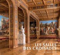 Frédéric Lacaille - Les salles des Croisades.